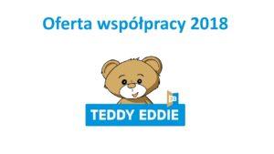 ofertę współpracy Teddy Eddie 2018