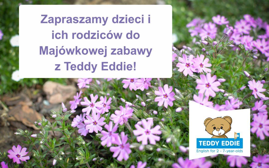 Majówka z Teddy Eddie