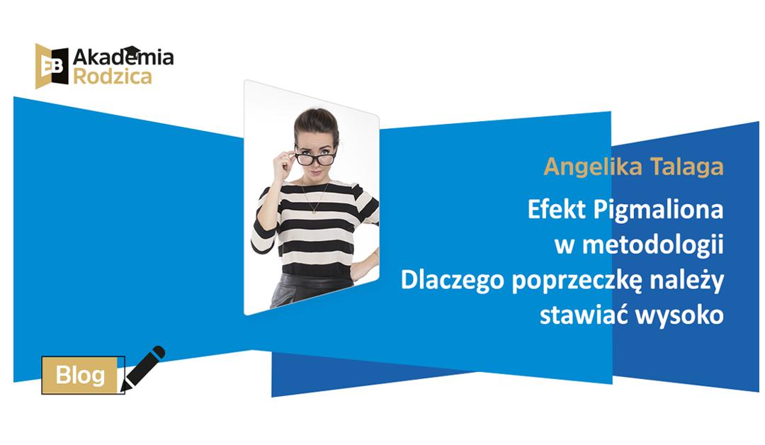 Efekt Pigmaliona w metodologii nauczania języka angielskiego dla dzieci.